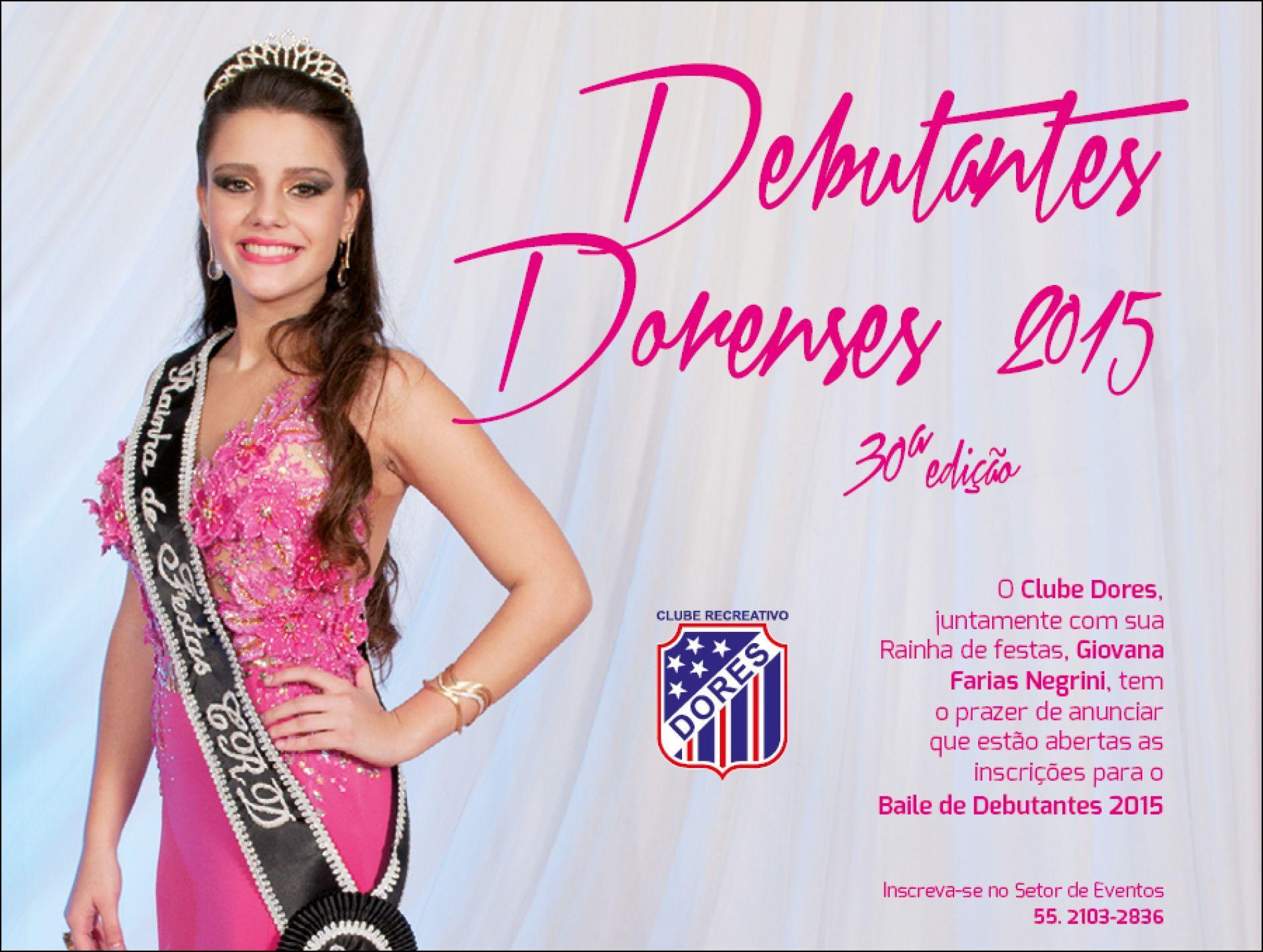 Debutantes Dorenses 2015: 30ª edição
