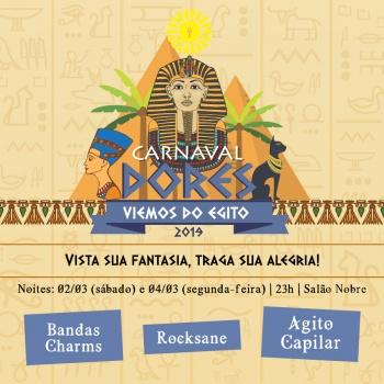 Carnaval Dores 2019: Viemos do Egito!
